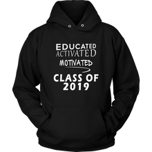 Load image into Gallery viewer, Educated Activated Motivated - Class of 2019 hoodie - Black