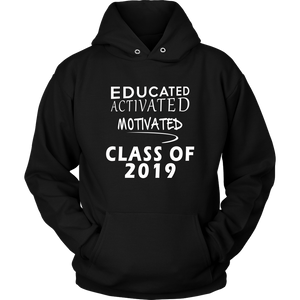 Educated Activated Motivated - Class of 2019 hoodie - Black