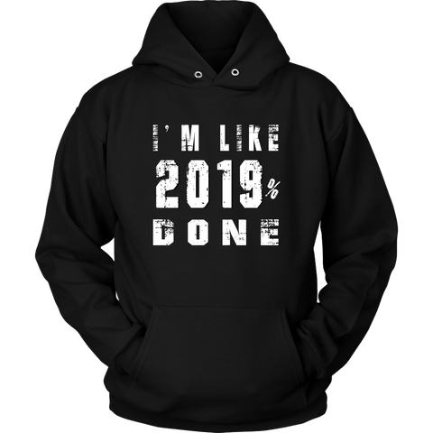 Class Of 2019 Senior Hoodies - 2019% Done - Black