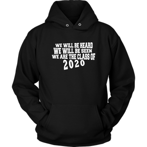 We Will Be Heard - Junior Class Sweatshirts 2020