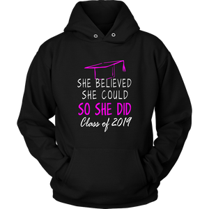 She Believed She Could - Class of 2019 Hoodie - Black