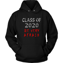 Load image into Gallery viewer, Be Very Afraid - Class Of 2020 Sweatshirt Designs - Black