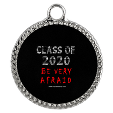 Load image into Gallery viewer, Be Very Afraid - 2020 Graduation Necklaces