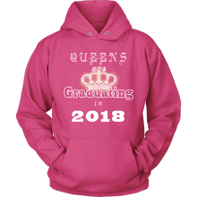 Load image into Gallery viewer, Queens are Graduating in 2018 - Senior 2018 hoodie