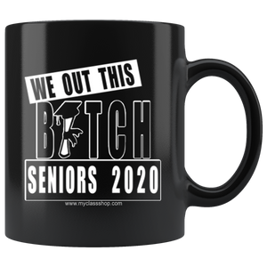 We Out This Bitch - Graduation Coffee Mug