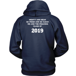 Mighty and Mean - Class Of 19 Hoodies