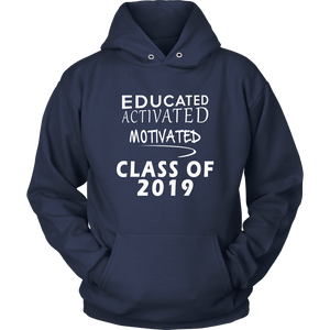 Educated Activated Motivated - Class of 2019 hoodie - Navy