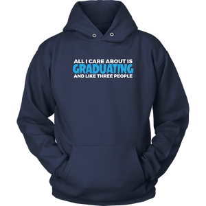 All I Care About Is Graduating - 2019 Senior Hoodie - Navy
