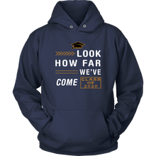 Load image into Gallery viewer, Look How Far We've Come - Senior Class Of 2020 Hoodie