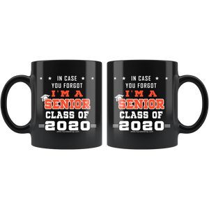 In Case You Forgot - Graduation Coffee Mugs