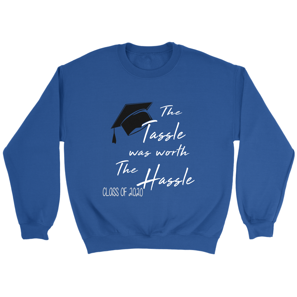 The Tassle Was Worth The Hassle - 2020 Senior Hoodies