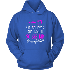 She Believed She Could - Class of 2019 Hoodie - Blue