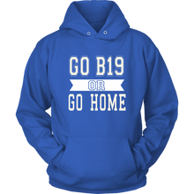 Load image into Gallery viewer, Go B19 Or Go Home - Sen19r Hoodies
