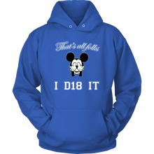 Load image into Gallery viewer, Class of 2018 Hoodie - That's All Folks