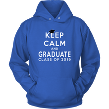 Load image into Gallery viewer, Keep Calm And Graduate - Senior Hoodies 2019 - Blue Color