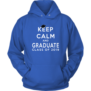 Keep Calm And Graduate - Senior Hoodies 2019 - Blue Color