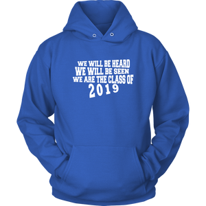 We Will Be Heard - Class of 2019 Hoodies - Blue
