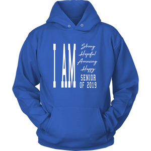 I Am Happy Senior 2019 - Grad Hoodie Ideas