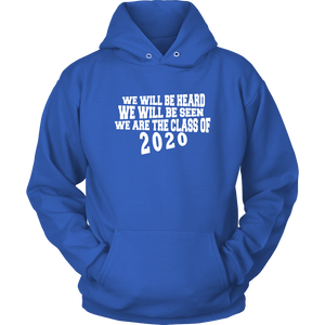 We Will Be Heard - Senior Class Sweatshirts 2020