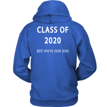 Load image into Gallery viewer, Best You've Ever Seen - Class Of 20 Hoodies