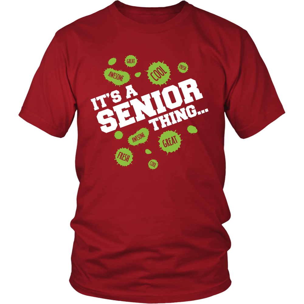 It's a Senior Thing- Senior class of 2018 shirts
