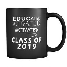 Load image into Gallery viewer, Educated Activated Motivated - Personalized Graduation Mug