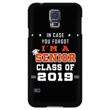 Load image into Gallery viewer, In Case You Forgot I'm A Senior - Class Of 2019 Phone Case