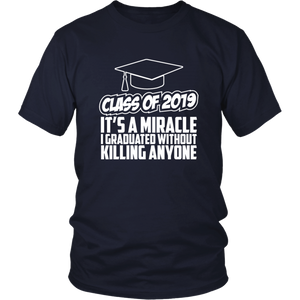 It's A Miracle - Class Of 2019 Shirts Ideas - Navy