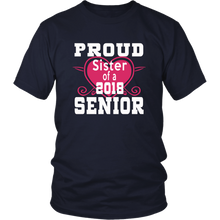 Load image into Gallery viewer, Proud Sister of 2018 Senior - Class of 2018 shirts - Navy