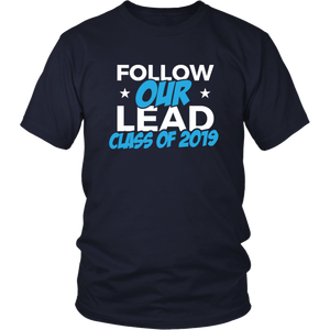 Follow Our Lead - Class Of 2019 Shirt Ideas - Navy