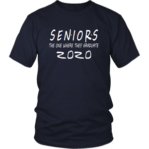 Seniors The One Where They Graduate - Class Of 2020