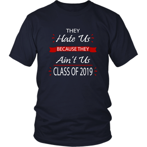 Senior Shirts - They Hate Us Because They Ain't Us