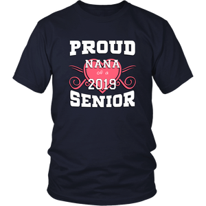 Proud Nana of 2019 Senior - Family Shirt Idea