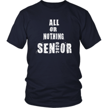Load image into Gallery viewer, All Or Nothing - Class Of 2020 Tshirts