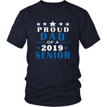 Load image into Gallery viewer, Proud Dad Of A 2019 Senior - Graduation T shirt For Family