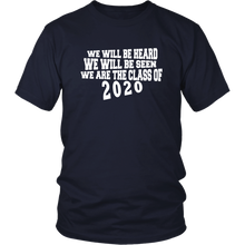 Load image into Gallery viewer, We Will Be Heard - Class of 2020 Shirt Slogans