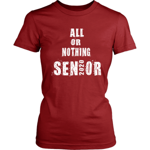 All Or Nothing - Class Of 2020 Tshirts