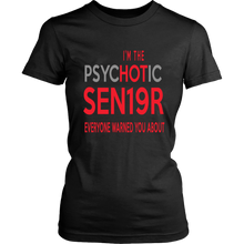 Load image into Gallery viewer, The Psychotic Senior - Funny Class of 2019 Shirts - Black