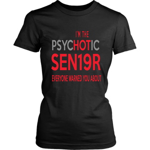 The Psychotic Senior - Funny Class of 2019 Shirts - Black