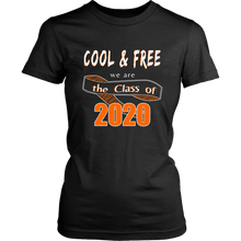 Load image into Gallery viewer, Cool & Free - Class Of 2020 Tshirts