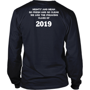 Mighty and Mean - Class of 19 Shirts