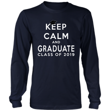 Load image into Gallery viewer, Keep Calm And Graduate - Class Of 19 Long Sleeve Shirt