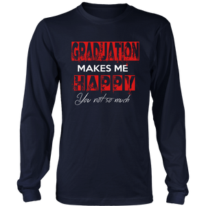 Graduation Makes Me Happy - Class of 2019 Graduation Shirts - Navy