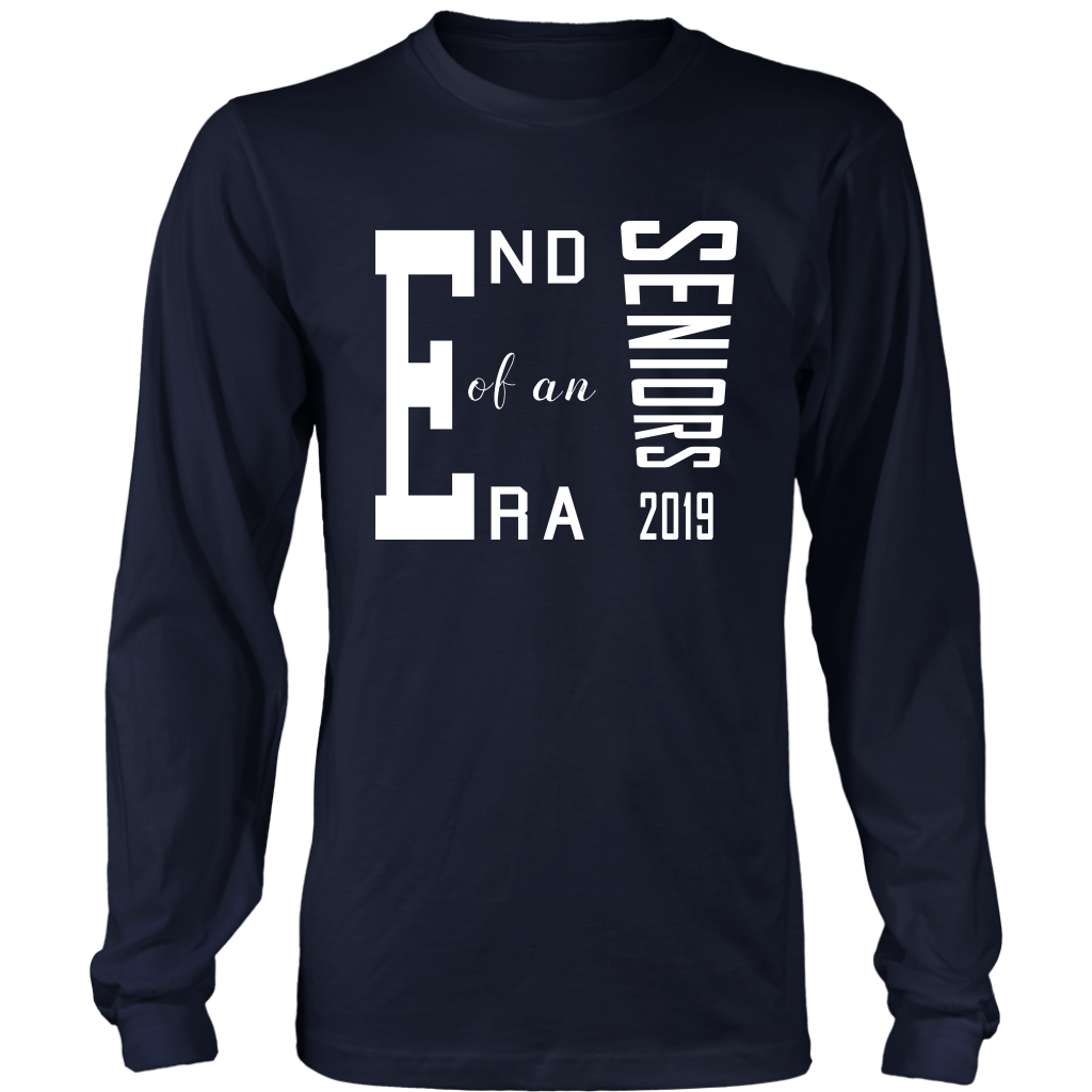 End Of An Era - Senior Shirt Ideas 2019