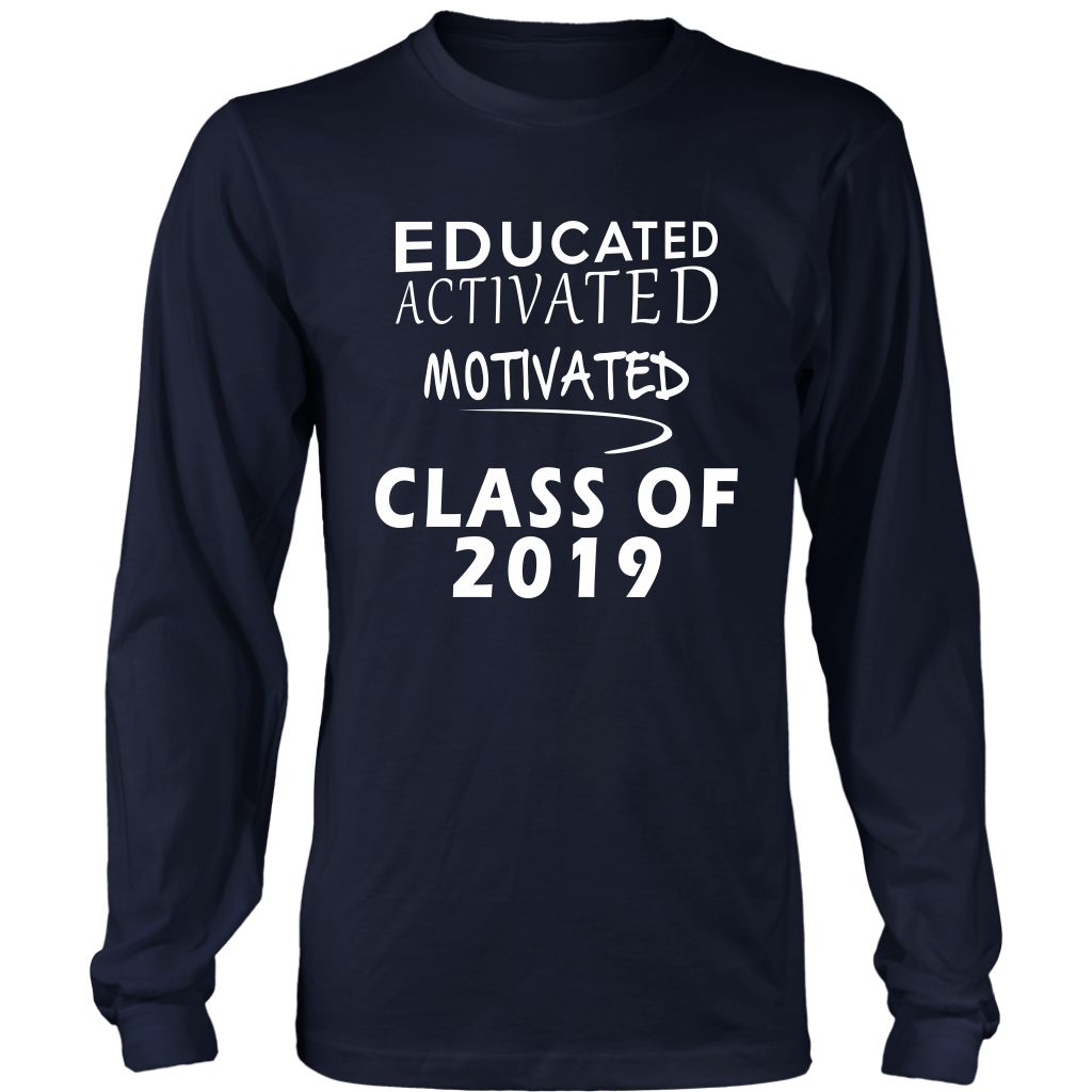 Educated Activated Motivated Class T Shirt Ideas 2019 My Class Shop