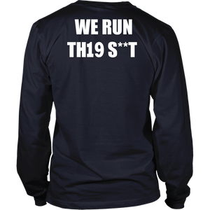We Run This Shit - Class of 2019 shirts