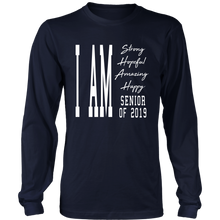 Load image into Gallery viewer, I Am Happy Senior 2019 - Senior Long Sleeve Shirts