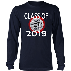 Born To Be Great - Class of 2019 Senior Shirts - Navy