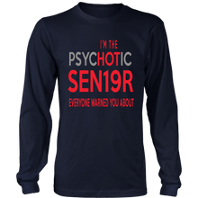 Load image into Gallery viewer, I'm The Psychotic Sen19r - Class of 2019 T-shirt Ideas - Navy