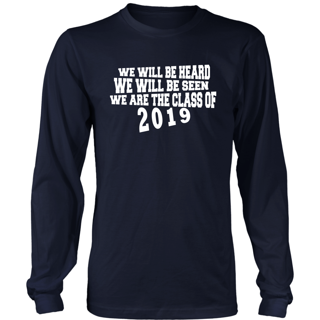 Class Shirt Designs 2019 - We Will Be Heard - Navy